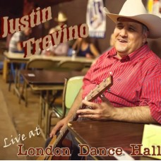 Live At London Dance Hall - Justin Trevino