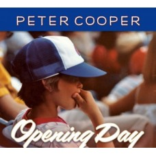Opening Day - Peter Cooper