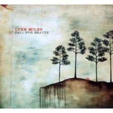 Fall For Beauty - Lynn Miles