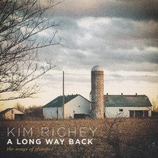 Long Way Back: The Songs Of Glimmer - Kim Richey