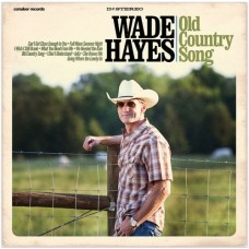 Old Country Song - Wade Hayes