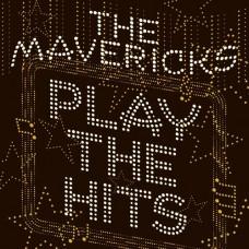 Play The Hits -  Mavericks