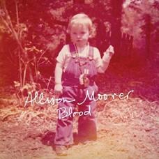 Blood - Allison Moorer