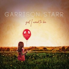 Girl I Used To Be - Garrison Starr