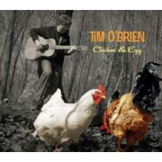 Chicken & Egg - Tim O'Brien