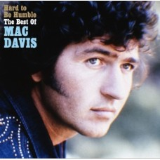 Hard To Be Humble: The Best Of - Mac Davis