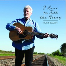 I Love To Tell The Story - Tony Booth