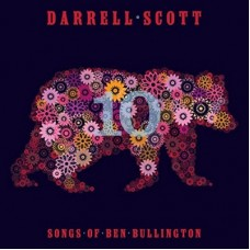 10 - Songs Of Ben Bullington - Darrell Scott