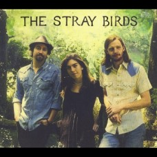 The Stray Birds - The Stray Birds