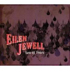 Sea Of Tears - Eilen Jewell