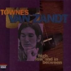 High, Low And In Between / Late Great - Townes Van Zandt