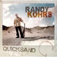 Quicksand - Randy Kohrs