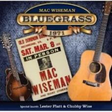 Bluegrass 1971 (with Lester Flatt) - Mac Wiseman