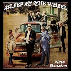 New Routes -  Asleep At The Wheel