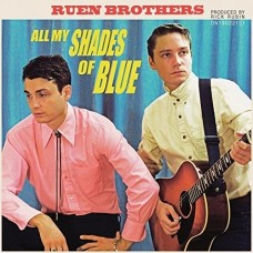 All My Shades Of Blue -  Ruen Brothers