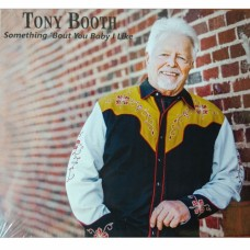 Something 'Bout You Baby I Like - Tony Booth