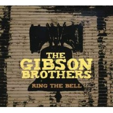 Ring The Bell - The Gibson Brothers
