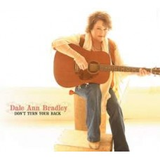 Don't Turn Your Back - Dale Ann Bradley