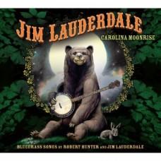 Carolina Moonrise: Bluegrass Songs by Robert Hunter and Jim Lauderdale - Jim Lauderdale