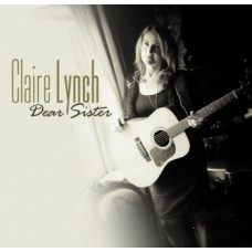 Dear Sister - Claire Lynch