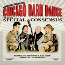 Chicago Barn Dance -  Special Consensus