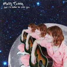 But I'd Rather Be With You - Molly Tuttle