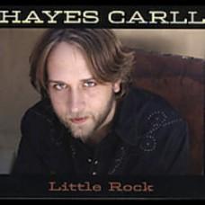 Little Rock - Hayes Carll