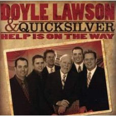 Help Is On The Way - Doyle Lawson