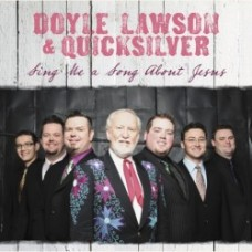 Sing Me A Song About Jesus - Doyle Lawson