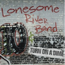 Turn On A Dime - Lonesome River Band