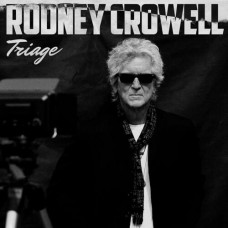 Triage - Rodney Crowell