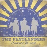 Treasure Of Love - The Flatlanders