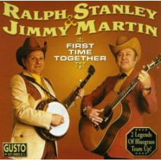 First Time Together - Ralph Stanley & Jimmy Martin