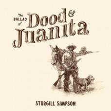 The Ballad of Dood & Juanita - Sturgill Simpson