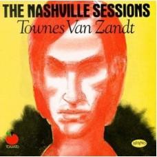 The Nashville Sessions [Remastered] - Townes Van Zandt