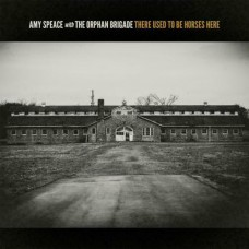 There Used To Be Horses Here - Amy Speace with The Orphan Brigade