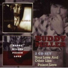 Your Love & Other Lies / Poison Love - Buddy Miller