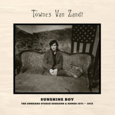 Sunshine Boy: The Unheard Studio Sessions & Demos 1971-1972 [2xCD] - Townes Van Zandt