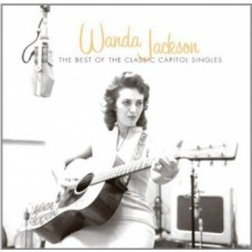 The Best Of The Classic Capitol Singles - Wanda Jackson