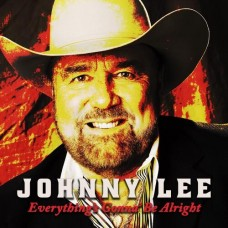 Everything's Gonna Be Alright - Johnny Lee