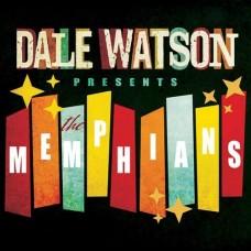 Dale Watson Presents: The Memphians - Dale Watson