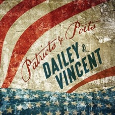 Patriots & Poets -  Dailey and Vincent