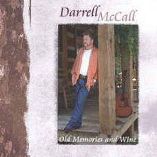 Old Memories and Wine - Darrell McCall