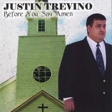 Before You Say Amen - Justin Trevino