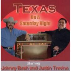 Texas On A Saturday Night with Johnny Bush - Justin Trevino
