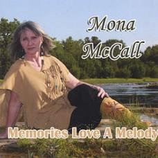 Memories Love a Melody - Mona McCall
