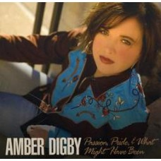 Passion Pride & What Might Have Been - Amber Digby