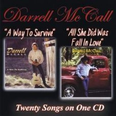 A Way To Survive / All She Did Was Fall In Love - Darrell McCall