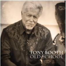 Old School - Tony Booth