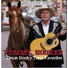 Texas Honky Tonk Favorites - Tommy Hooker